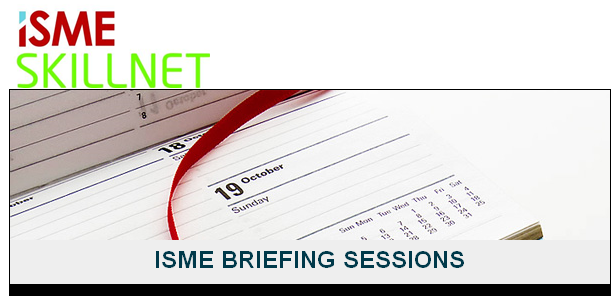 ISME Briefing Sessions